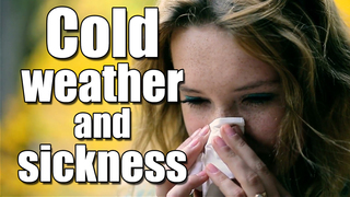Why you're sick when it's colder